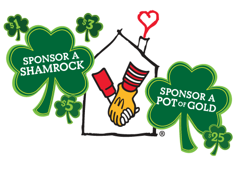 Ronald McDonald House Charities - Sponsor a Shamrock or a Pot of Gold