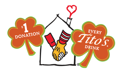 $1 Donation with Every Tito's Drink to the Ronald McDonald House Charities