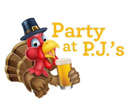 Party at PJ's Thanksgiving Eve