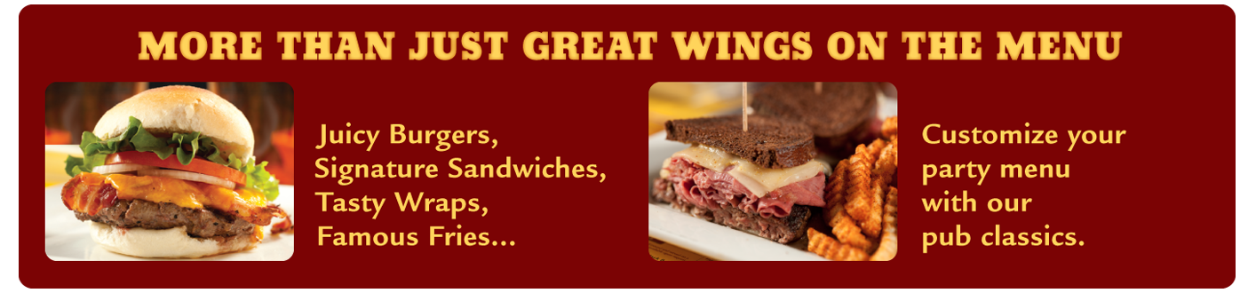 More than just great wings on the menu : Call 856-234-2345 to customize your party menu