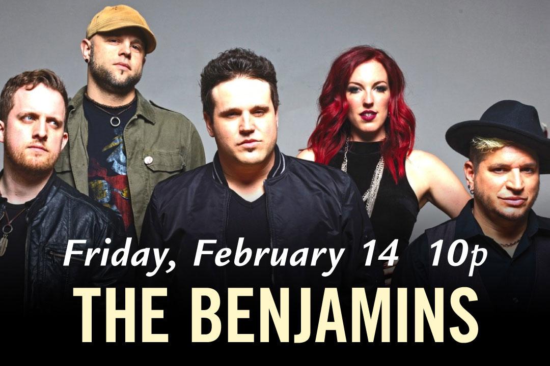 Friday, February 14 at 10pm, The Benjamins