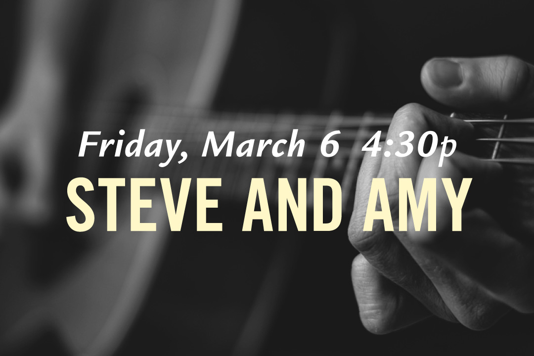 Steve and Amy, Friday March 6