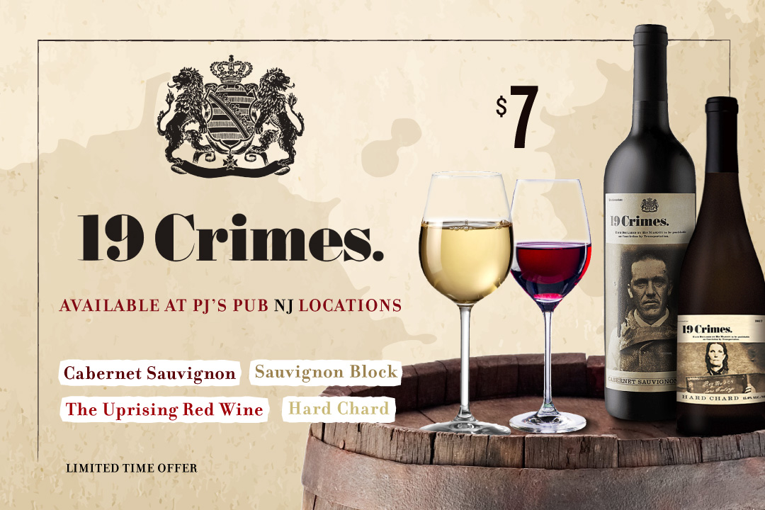 19 Crimes Wine Limited Time Offer at PJ's Pub New Jersey Locations