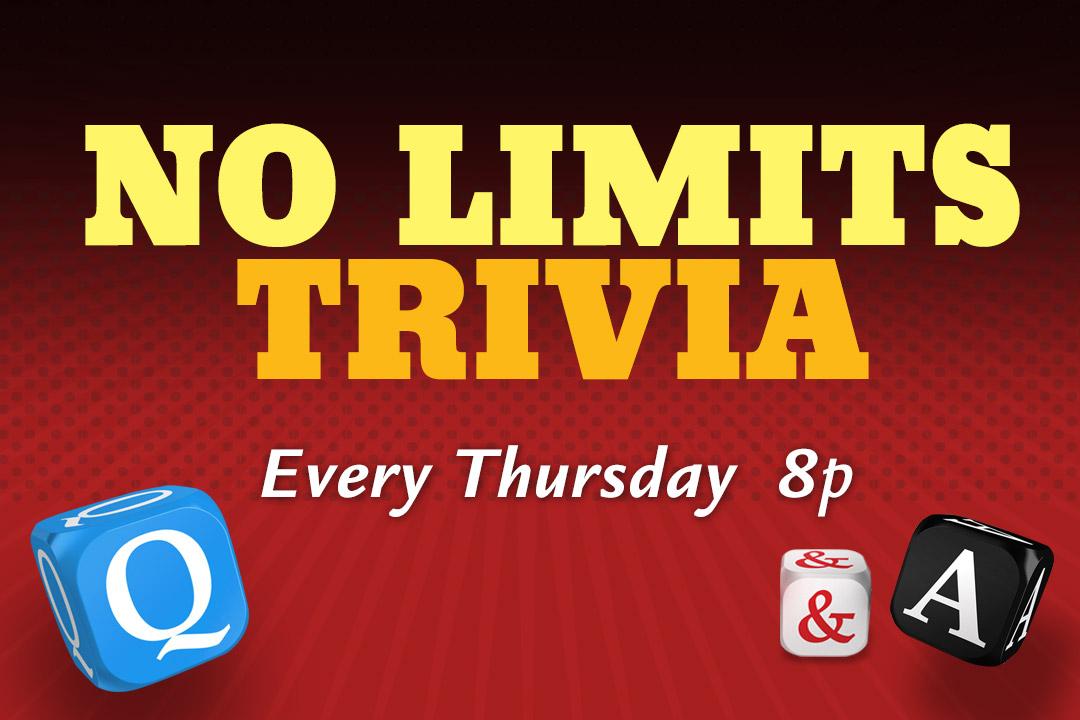 No Limits Trivia Every Thursday 8p