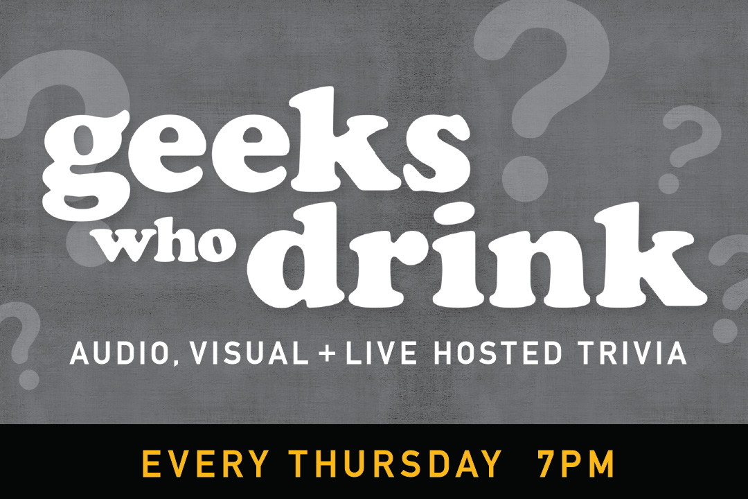 Every Thursday at 7pm for Geeks who drink Live trivia at PJ's Pub Cherry Hill