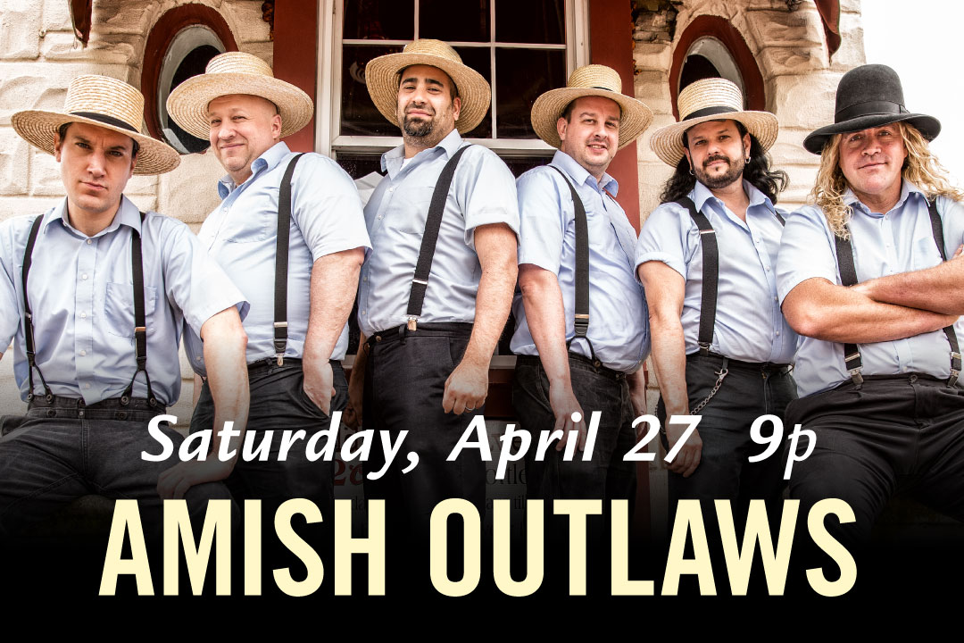 Amish Outlaws April 27 from 9p-12a at PJ's Pub Downingtown