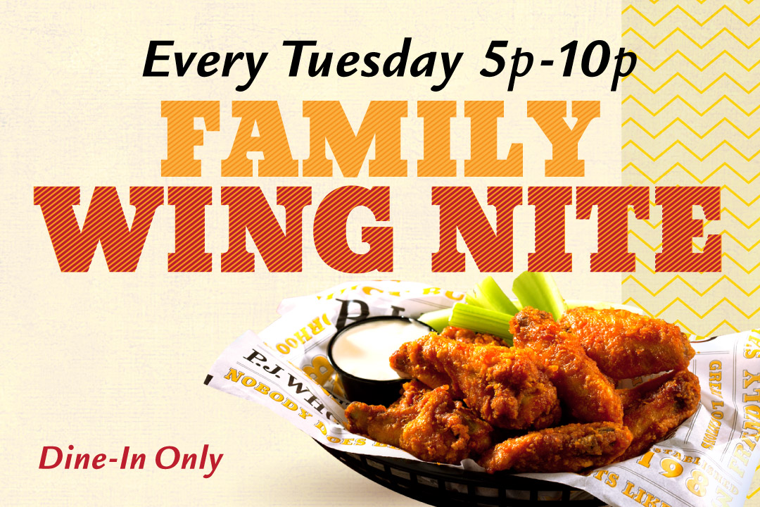 Family Wing Nite Every Tuesday 5pm-10pm