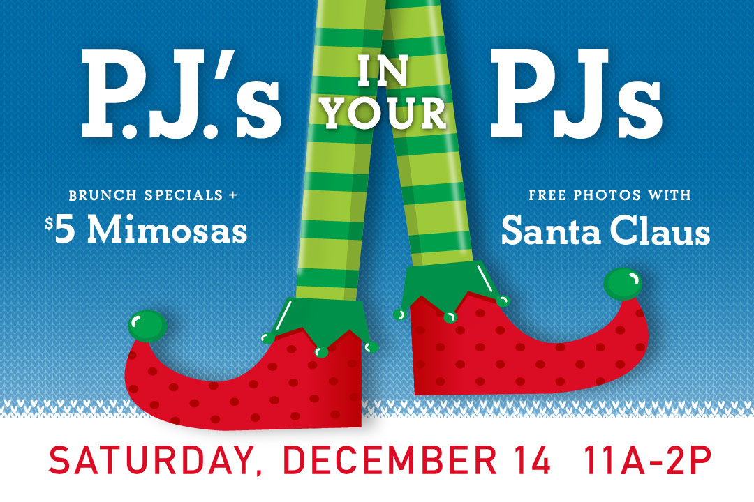 P.J.'s in your PJs on Saturday, December 14 starting at 11am