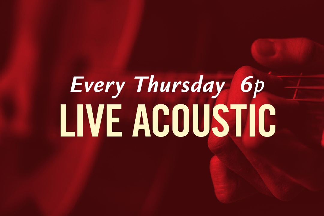Live Acoustic Every Thursday 6pm