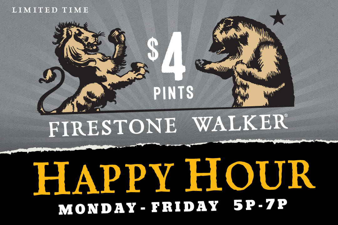 $4 Firestone Walker Pints Mon-Fri 5p-7p