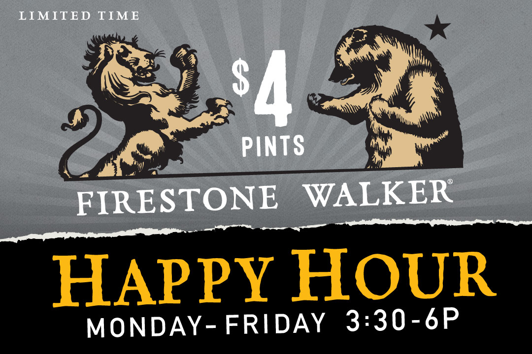 $4 Firestone Walker Happy Hour, Monday-Friday 3:30-6p