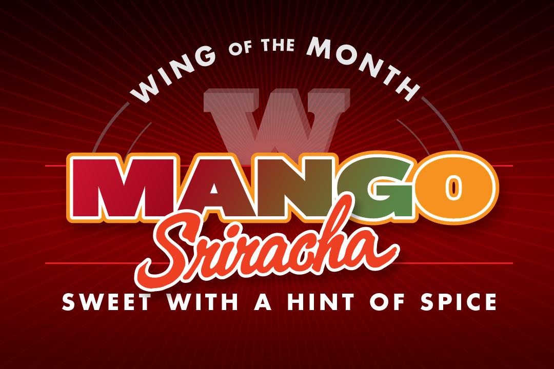 PJ's Wing of the Month, Mango Sriracho