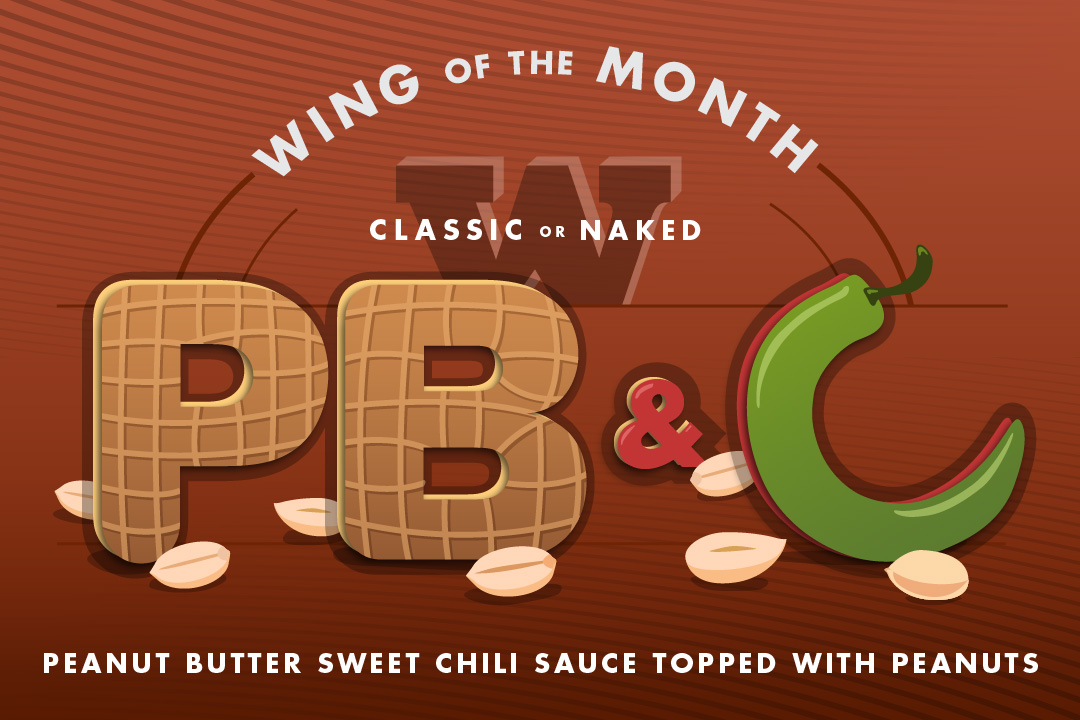 Wing of the Month : PB+C : Peanut butter sweet chili sauce, topped with peanuts