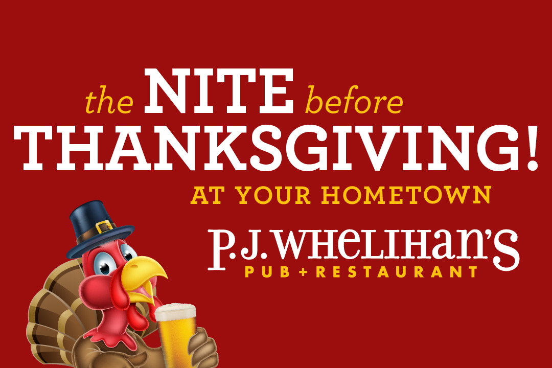 Party Thanksgiving Eve at Your Hometown PJ's Pub