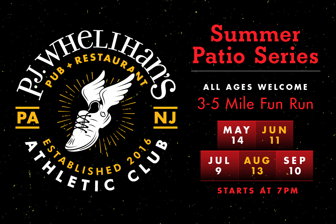 Summer Patio Series, All Ages Welcome 3-5 Mile Fun Run : 5/14, 6/11, 7/9, 8/13, 9/10 starts at 7pm